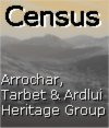Arrochar Tarbet and Ardlui Heritage Group Census Files